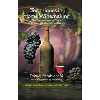 'Techniques in Home Winemaking' (Pambianchi, Daniel)