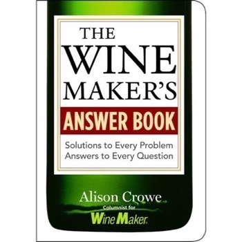 Winemakers answer book (Crowe, Alison)